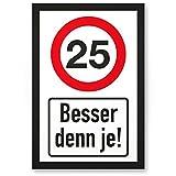 DankeDir! 25 Jahre Besdenn je, Kunststoff Schild - Geschenk 25. Geburtstag, Geschenkidee Geburtstagsgeschenk Fünfundzwanzigsten, Geburtstagsdeko/Partydeko / Party Zubehör/Geburtstagskarte