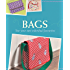 Bags: Sew your own individual favourites!