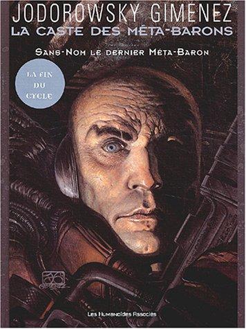 La caste des Méta-Barons, Tome 8 : Sans-Nom, le dernier Méta-Baron