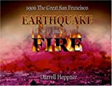 1906 the Great San Francisco Earthquake and Fire