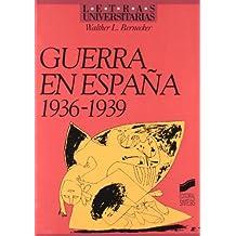 Guerra en España (1936-1939) (Letras universitarias)