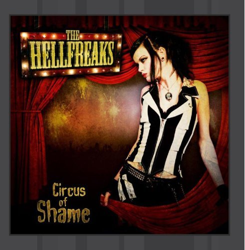 Circus of Shame by The Hellfreaks