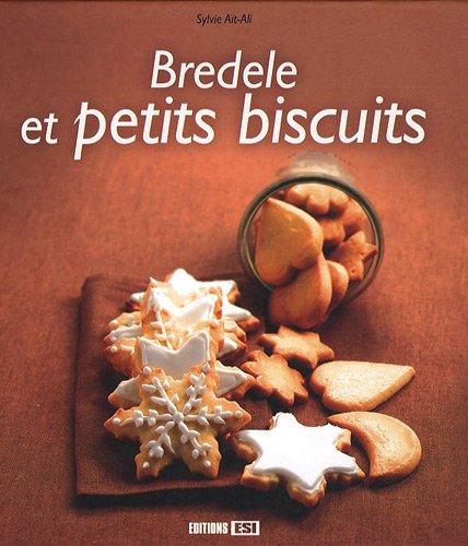 Bredele et petits biscuits par Sylvie Aï-Ali