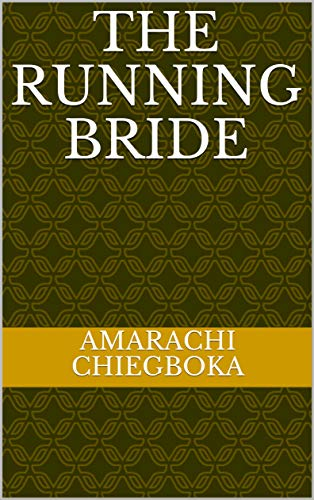 The Running Bride: A collection of short stories (English Edition)