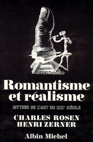 Romantisme et ralisme : Mythes de l'art du XIXe sicle