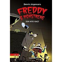 Freddy & monstrene #5: Den nye vagt (Danish Edition)