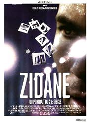 Zinédine Zidane : Un portrait du 21e siècle