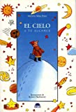 El cielo / The Sky: a tu alcance / At Your Reach: 3 (Querido Mundo / Dear World) by Michele Mira Pons (2005-11-15)