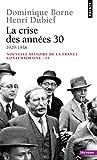 Nouvelle Histoire de la France contemporaine, tome 13 : La Crise des années trente, 1929-1938