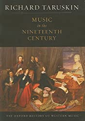 Music in the Nineteenth Century: The Oxford History of Western Music by Richard Taruskin (2011-12-08)