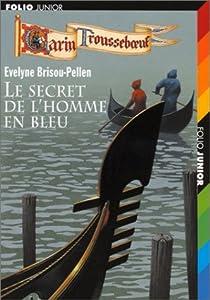 """Afficher """"Le secret de l'homme en bleu"""""""