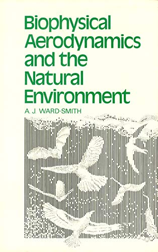Biophysical Aerodynamics and the Natural Environment
