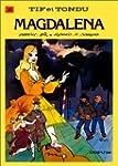 Tif et Tondu, tome 36 : Magdalena