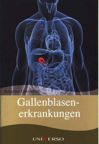Ratgeber Gesundheit - Gallenblasenerkrankungen