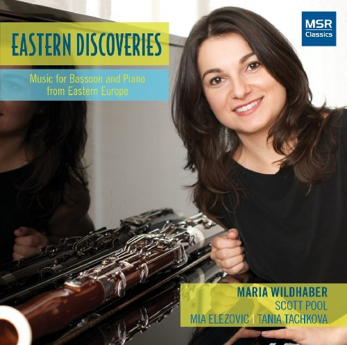 Eastern Discoveries - Music for Bassoon and Piano from Eastern Europe: Tadeusz Baird, Benzion Eliezer, Boris Papandopulo, Lubos Sluka and Maria Wildhaber by Maria Wildhaber (solo bassoon)
