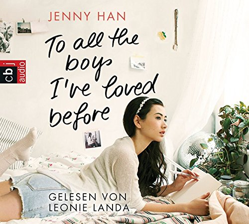 To all the boys I've loved before (Jenny Han, Band 1)