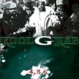Songtexte von Kool G Rap - 4, 5, 6