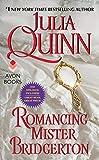 Romancing Mister Bridgerton With 2nd Epilogue (Bridgertons Book 4) (English Edition) - Julia Quinn