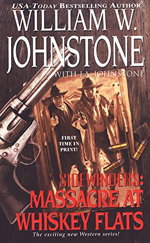 Massacre at Whiskey Flats (Sidewinders)