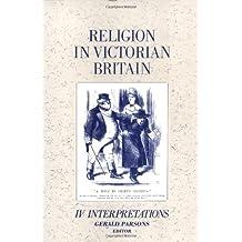 Religion in Victorian Britain: Interpretations