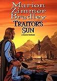 Traitor's Sun (Daw Book Collectors)