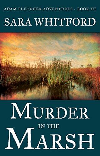 Murder in the Marsh (Adam Fletcher Adventure Series Book 3) (English Edition)