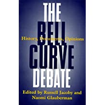 The Bell Curve Debate: History, Documents, Opinions
