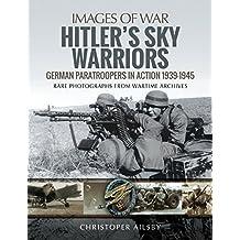 Hitler's Sky Warriors (Images of War)