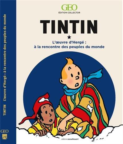 Tintin : A la rencontre des peuples du monde dans l'oeuvre d'Hergé