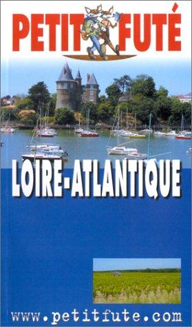 Loire-Atlantique 2002-2003 par Guides Petit Futé