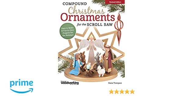 Compound Christmas Ornaments For The Scroll Saw Rev Edn Easy To