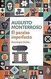 El paraíso imperfecto: Antología tímida (CONTEMPORANEA)