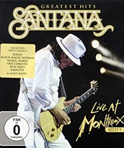 Santana - Live at Montreux 2011/Greatest Hits [Blu-ray]