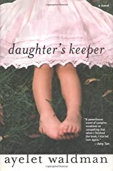 Daughter's Keeper by Ayelet Gilbert Waldman (2003-09-06)