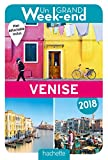 Un Grand Week-End à Venise 2018. Le Guide