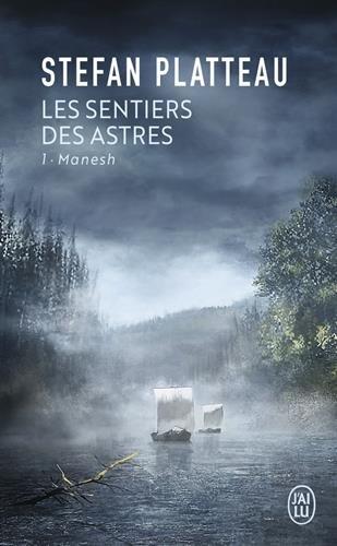 Les sentiers des astres, Tome 1 : Manesh par Stefan Platteau