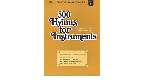 500 Hymns for Instruments: Book F - Chords, Drums, Melody