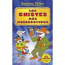 Los Chistes Más Morrocotudos (Geronimo Stilton)