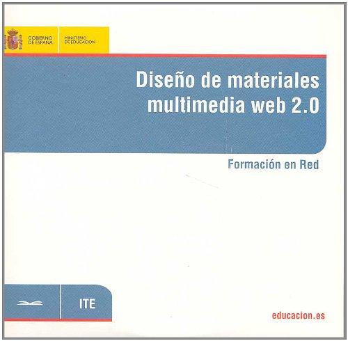 Diseño de materiales multimedia web 2.0. Formación en red por Fernanda Posada Prieto