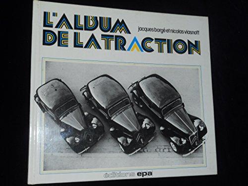 L'Album de la Traction par Jacques Borgé