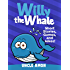 Willy the Whale: Short Stories, Games, and Jokes! (Fun Time Reader Book 1)