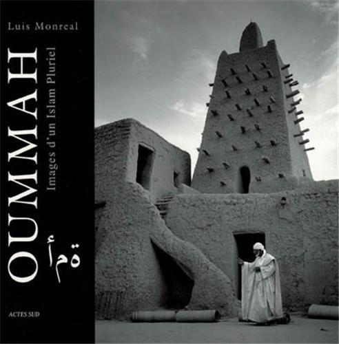 Oummah : Images d'un Islam pluriel