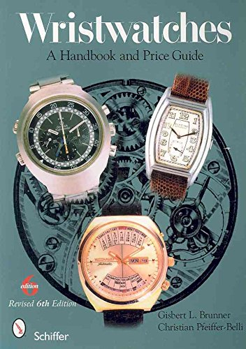 [Wristwatches: A Handbook and Price Guide] (By: Gisbert L. Brunner) [published: March, 2010]
