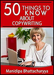50 Things to Know About Copywriting (50 Things to Know Books) (English Edition)
