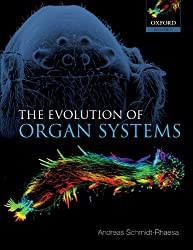 The Evolution of Organ Systems (Oxford Biology)