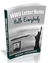 World War II Letter Home - Hello Everybody (English Edition)