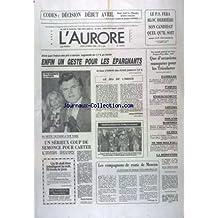 AURORE (L') [No 11051] du 27/03/1980 - LE PS FERA BLOC DERRIERE SON CANDIDAT ASSURE CHEVENEMENT - ENFIN UN GESTE POUR LES EPARGNANTS - LES SPORTS - FOOT - USA - NETTE VICTOIRE A NEW YORK POUR TED KENNEDY - COUP DE SEMONCE POUR CARTER - LES OBSEQUES DES VICTIMES DU CAR MAUDIT DU LAUZET - LES COMPAGNONS DE ROUTE DE MOSCOU PAR GUILLEME-BRULON - LE PEN - LA FRANCE DOIT REINTEGRER L'OTAN - ROLAND BARTHES VIENT DE MOURIR - LA MORT MYSTERIEUSE DU CHATELAIN DE L'OISE