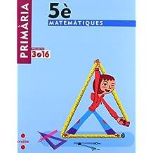 Matemàtiques. 5 Primària. Projecte 3.16 - 9788466122047