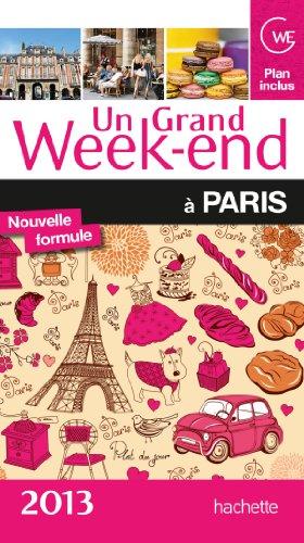 Un grand week-end à Paris 2013