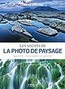 Les secrets de la photo de paysage par Milochau